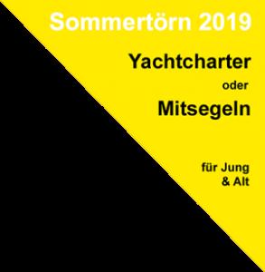 Yachtcharter oder Mitsegeln für Jung und Alt beim Sommertörn 2019